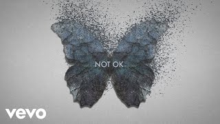 Kygo, Chelsea Cutler - Not Ok (Lyric Video)