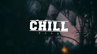 E L L A - Chill Hip Hop Beat [FREE]