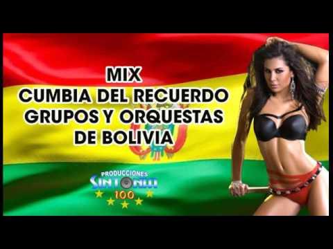 MIX CUMBIA BOLIVIANA DEL RECUERDO - DJ SINTONIA100