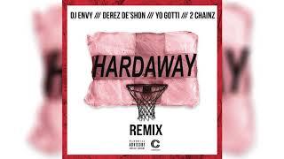 Download Lagu DJ Envy x Derez De'Shon - Hardaway (feat. Yo Gotti & 2 Chainz) [Remix] Gratis STAFABAND