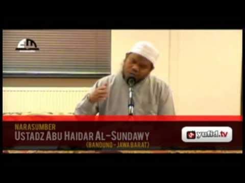 Keutamaan Akhlak (01) - Ustadz Abu Haidar Al-Sundawy