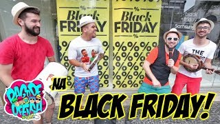 Pagode da Ofensa na Web - NA BLACK FRIDAY! #85