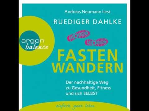 Ruediger Dahlke - Fasten-Wandern - Der nachhaltige Weg zu Gesundheit, Fitness und sich selbst