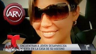 Hallan muerta en casa de asesino a joven desaparecida | Al Rojo Vivo | Telemundo