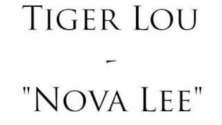 Watch Tiger Lou Nova Lee video