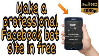 How to make Personal Facebook bot site on Mobile in urdu/hindi - Full tutorial