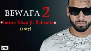 download lagu Bewafa 2 - Imran Khan Ft Bohemia Urban Mix gratis