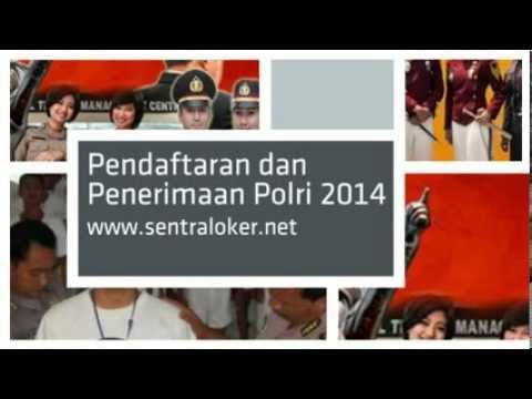 Pendaftaran dan Penerimaan Polri 2014