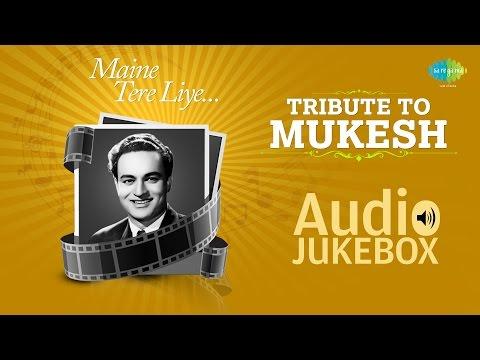 Tribute to Mukesh | Evergreen Bollywood Hindi Songs | Mukesh Songs