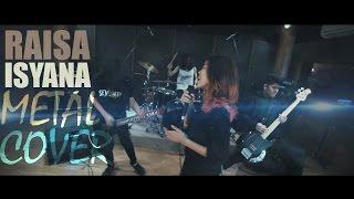 Raisa Isyana Sarasvati Anganku Anganmu Rock Metal By Jeje Guitaraddict Ft Revi Novka