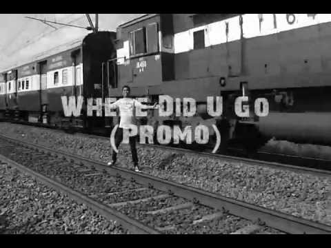Where Did you go? Official Music Video PROMO 2012*