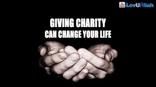 Giving Charity Can Change Your Life| Amazing Story
