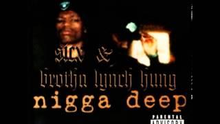 Watch Brotha Lynch Hung Raw Edge Bullshit video