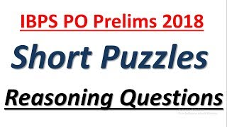 IBPS PO Prelims 2018 : Expected Short Puzzles || Reasoning Questions