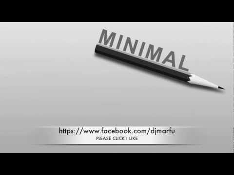 MARFU MINIMAL DJ SET 10 JANUARY 2013    ⒽⒹ ⓋⒾⒹⒺⓄ