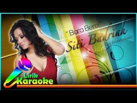 Ziti Badriah - Bara Bere - Video Lirik Karaoke Musik Dangdut Terbaru - NSTV