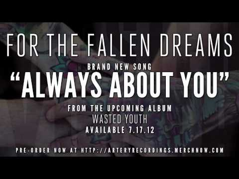 For The Fallen Dreams - Always About You