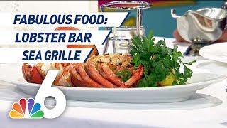Fabulous Food: Lobster Bar Sea Grille | NBC 6