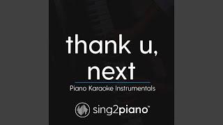 Thank U Next Lower Key Originally Performed By Ariana Grande Piano Karaoke Version