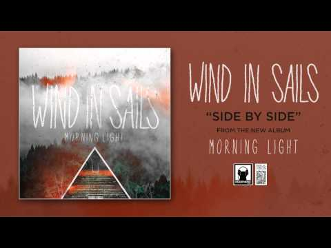 Wind In Sails - Side By Side