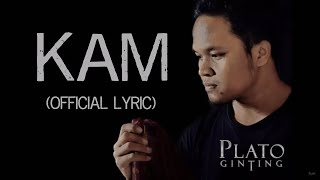 Plato Ginting - Kam (Official Lyric Video)