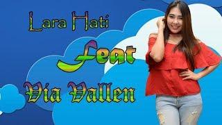 Via Vallen - Lara Hati