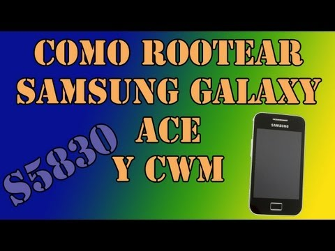 Como rootear Samsung Galaxy ACE S5830 e instalar el ClockWorkMod (CWM) sin ordenador.