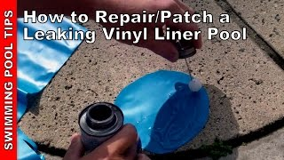 How to Repair/Patch a Leaking Vinyl Liner Pool