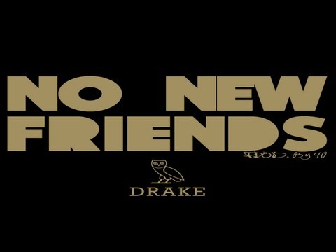 Drake ft Lil Wayne & Rick Ross-No New Friends