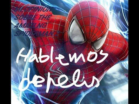 Hablemos de pelis(NUEVA SERIE!!!)-The amazing spiderman 2-Opinión