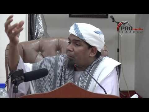 29-05-2015 Ustaz Abdullah Iraqi: Da'ie Yang Menyeru Ke Neraka Jahannam
