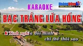 Bạc Trắng Lửa Hồng karaoke nhạc sống - Bac trang lua hong karaoke nhac song