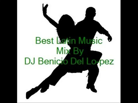 Best Latin Music (Salsa & Mambo) Mix By DJ Benicio Del Lo-pez Part1 Music Videos