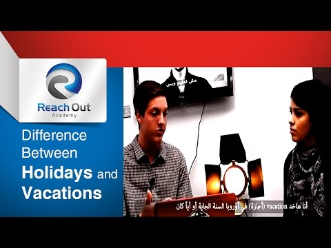 Difference between holidays and vacations - Language Academy