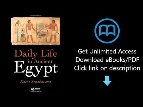 Download Daily Life in Ancient Egypt PDF