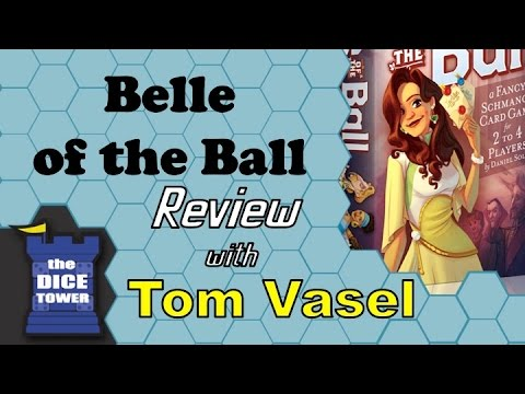 Belle of the Ball Review - with Tom Vasel