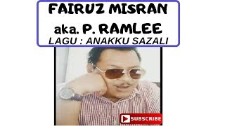 Fairuz Misran aka. P. Ramlee - Anakku Sazali