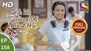 Yeh Un Dinon Ki Baat Hai - Ep 158 - Full Episode - 12th  April, 2018