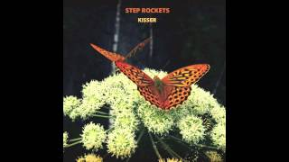 """Kisser"" by Step Rockets"