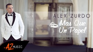 Alex Zurdo - Mas Que Un Papel (Video Oficial)