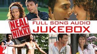 Neal 'n' Nikki Full Song Audio Jukebox | Salim | Sulaiman | Uday Chopra | Tanisha Mukherjee