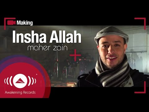 Maher Zain - Making of music video 'Insha Allah'