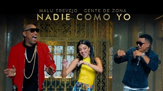 Malu Trevejo and Gente De Zona - Nadie Como Yo (Official Video)