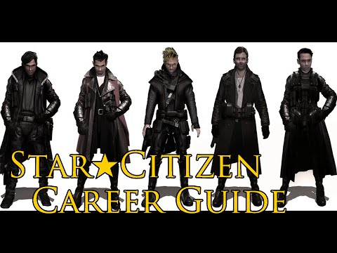 STAR ★ CITIZEN - CAREER GUIDE