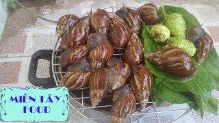 Ốc Sên Nướng Lá Nhàu Bài Thuốc Trị Bệnh Khớp , Đau Lưng - Grilled snails ► MIỀN TÂY FOOD