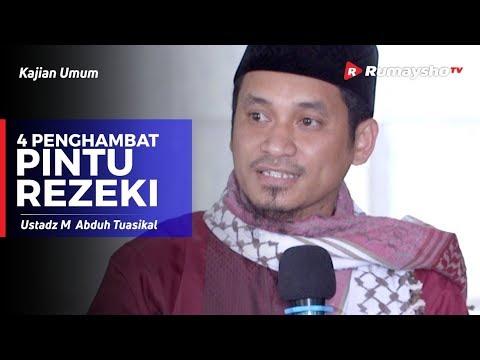 Kajian Umum : Empat Penghambat Pintu Rezeki - Ustadz M Abduh Tuasikal