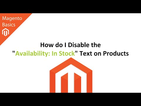 """How do I Disable the """"Availability: In Stock"""" Text on Products in Magento?"""