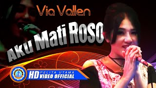 Via Vallen - AKU MATI ROSO . OM SERA ( Official Music Video ) [HD]