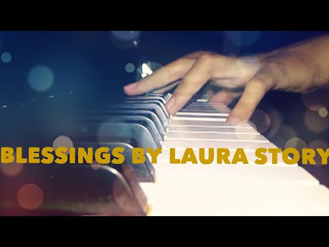 Blessings By Laura Story (piano Instrumental) video