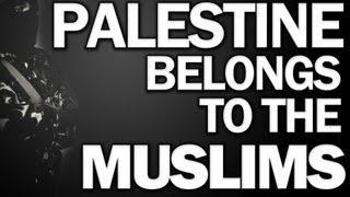 Palestine Belongs To The Muslims ᴴᴰ – Emotional